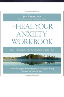John B. Arden - Heal Your Anxiety Workbook