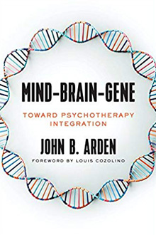 Mind-Brain-Gene, A new book by John B. Arden, PhD