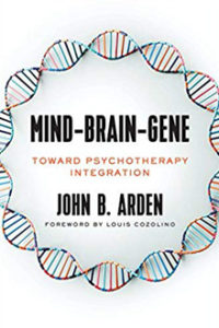 Mind-Brain-Gene - A new book by John B. Arden, PhD